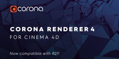 Corona Renderer supporte maintenant Cinema 4D R21